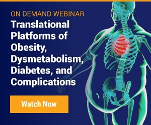 Translational Platforms of Obesity, Dysmetabolism, Diabetes, and Complications webinar